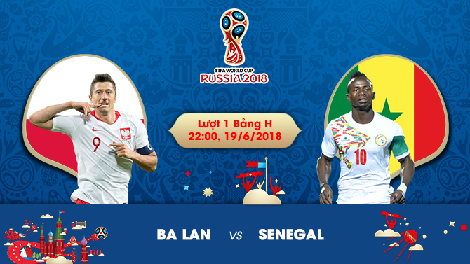 Soi kèo World Cup Ba Lan vs Senegal, 22h00 ngày 19/06 2